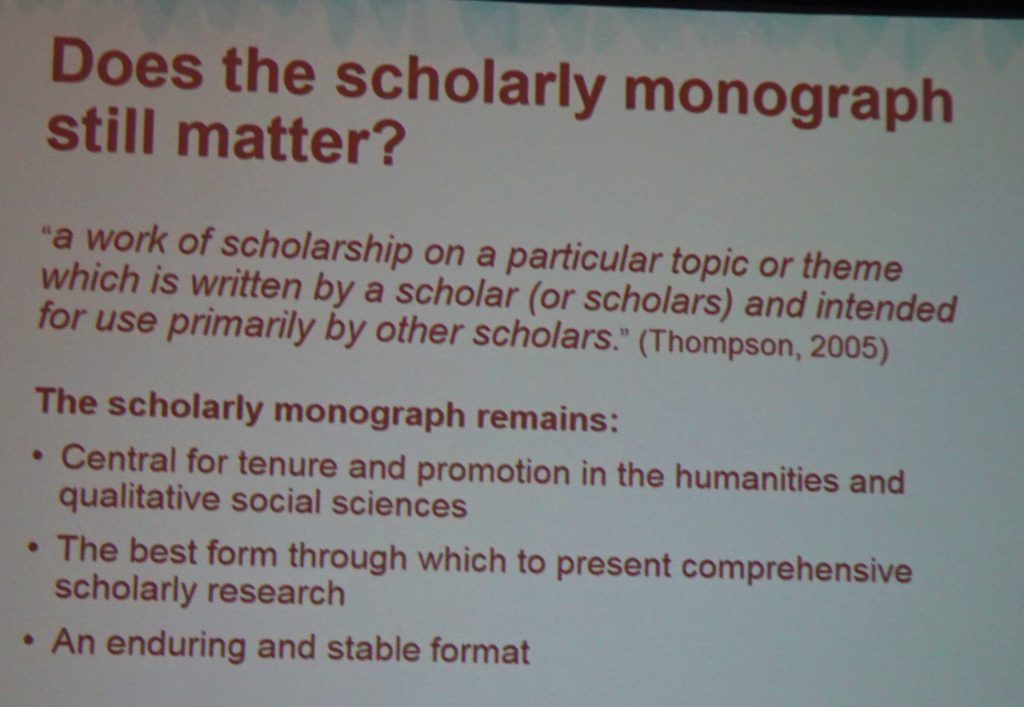 Does the scholarly monograph still matter?