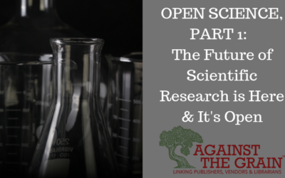 OPEN SCIENCE, PART 1: THE FUTURE OF SCIENTIFIC RESEARCH IS HERE & IT'S OPEN – ATG Original