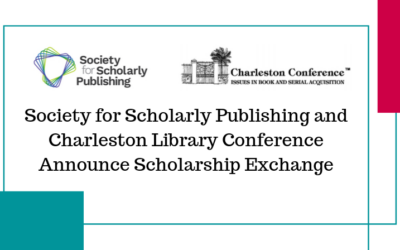 ATG Newsflash: Society for Scholarly Publishing and Charleston Library Conference Announce Scholarship Exchange