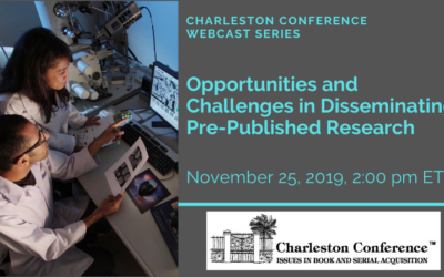 "Free Webcast: Recording available – ""Opportunities and challenges in disseminating pre-published research"""