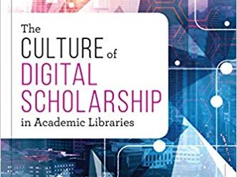 ATG Book of the Week: The Culture of Digital Scholarship in Academic Libraries