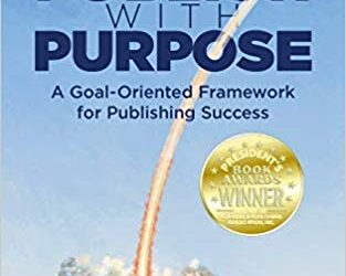 ATG Book of the Week: Publish with Purpose: A Goal-Oriented Framework for Publishing Success