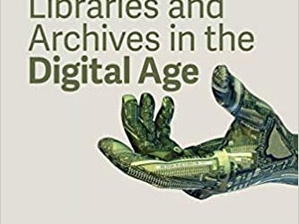ATG Book of the Week: Libraries and Archives in the Digital Age