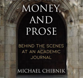ATG Book of the Week: Scholarship, Money, and Prose: Behind the Scenes at an Academic Journal