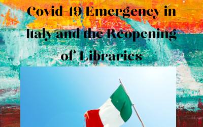 Phase 2 of the Covid-19 Emergency in Italy and the Reopening of Libraries- The Rumors Blog (Guest Post)
