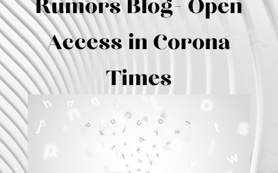 Open Access in Corona Times – The Rumors Blog (Guest Post)