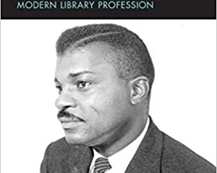 ATG Book of the Week: E. J. Josey: Transformational Leader of the Modern Library Profession (Association for Library and Information Science Education)