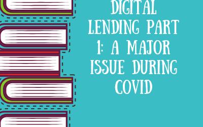 ATG Original: Digital Lending: Part 1 – A Major Issue During Covid