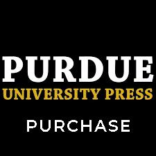 Buy Now: Purdue University Press